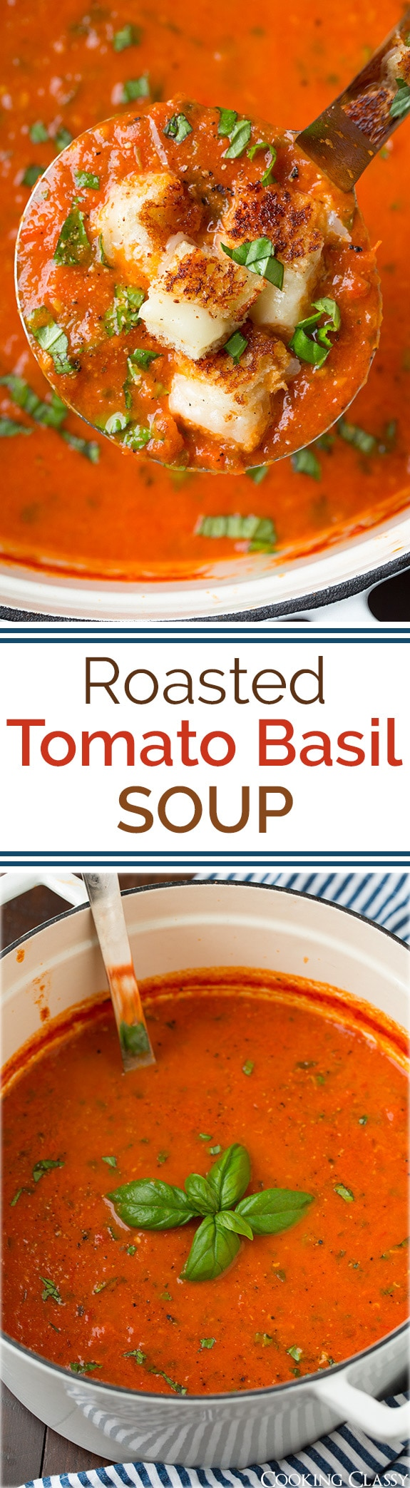 Roasted Tomato Basil Soup | Cooking Classy | Bloglovin'