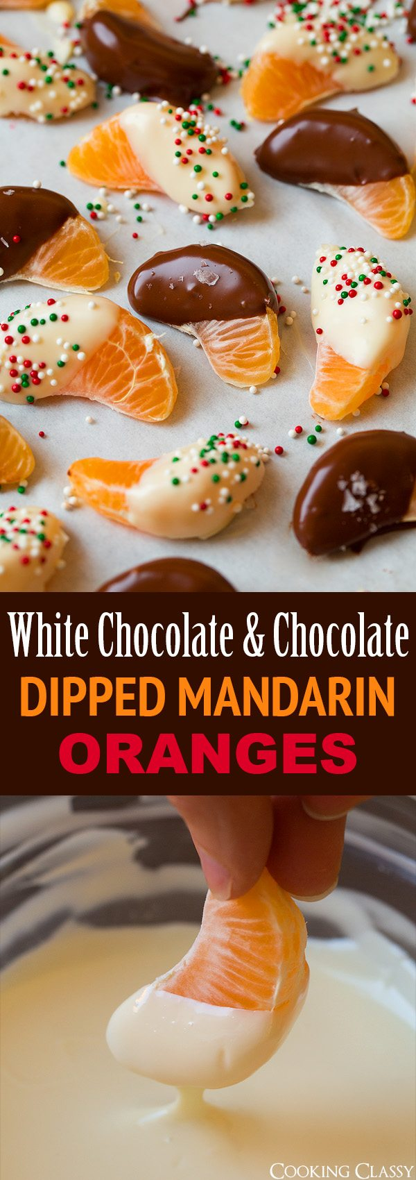 White Chocolate and Chocolate Dipped Mandarin Oranges | Cooking Classy