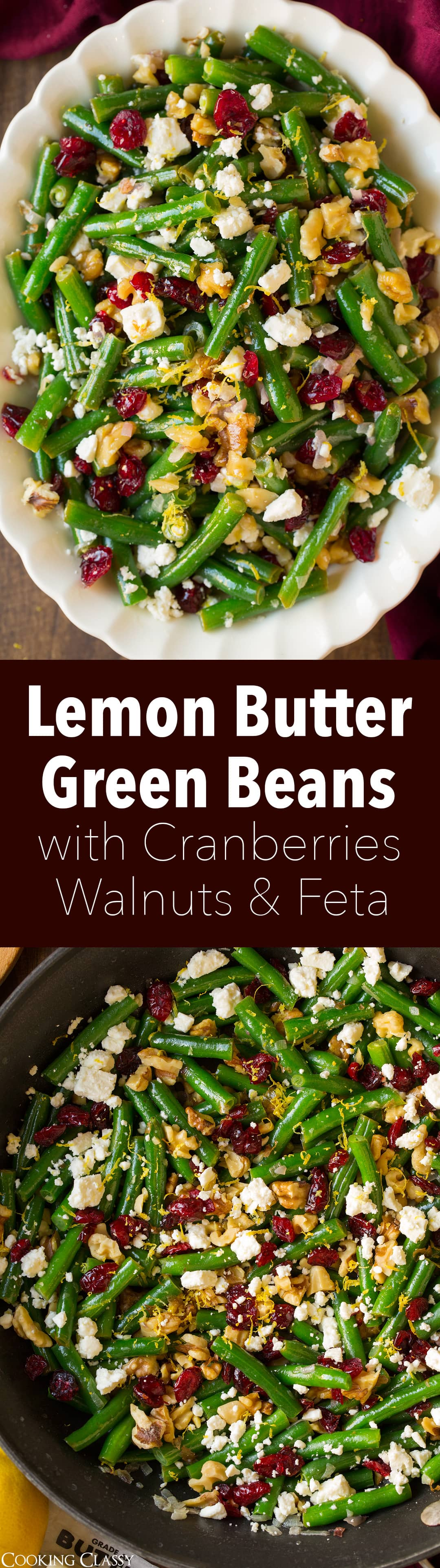 Lemon Butter Green Beans with Cranberries Walnuts and Feta - such a delicious side dish! Love the flavor, love the textures and love the colors!