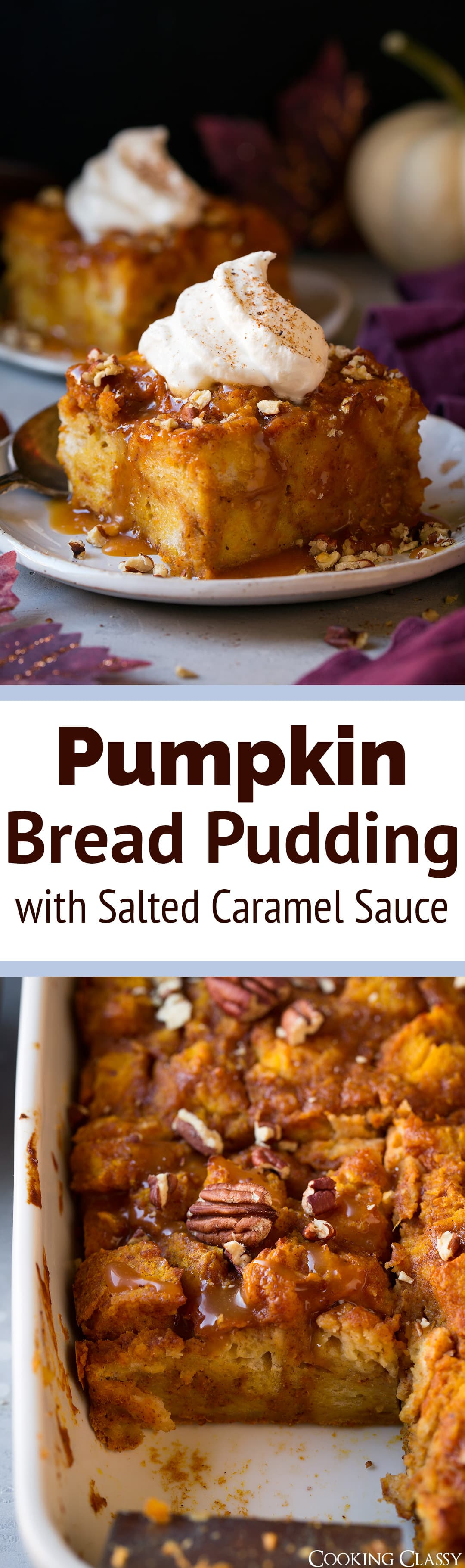 Pumpkin Bread Pudding with Salted Caramel Sauce - this is one of the BEST fall desserts around! So much decadence and it tastes just like pumpkin pie! #pumpkin #breadpudding #fall #dessert #pumpkinpie