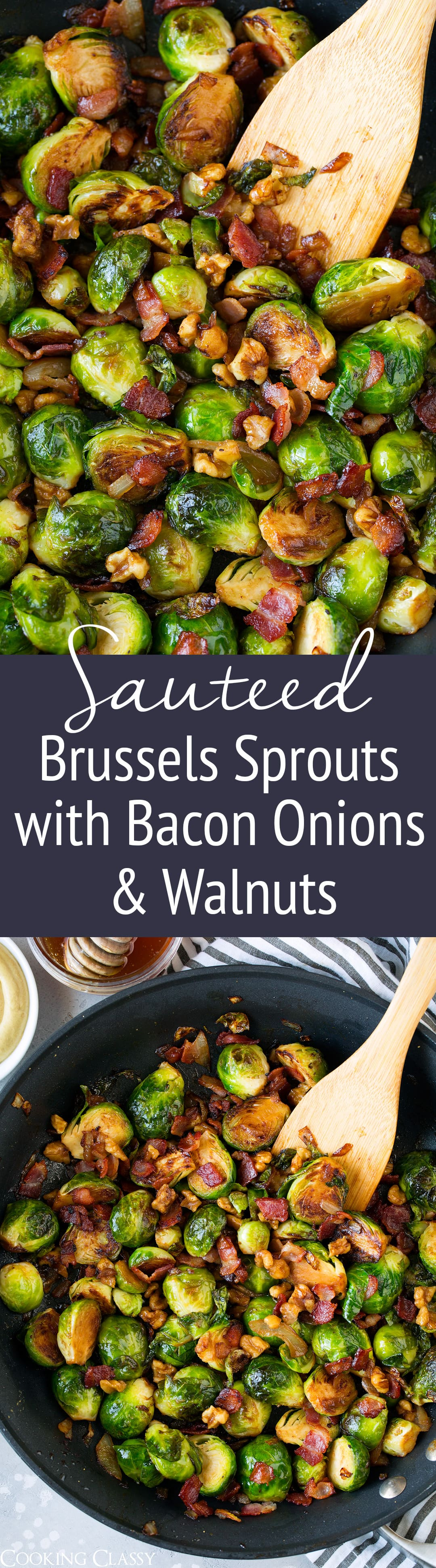 Sauteed Brussels Sprouts with Bacon Onions and Walnuts - These brussels sprouts will likely become a go-to side dish in your rotation! They're perfectly delicious and easy to make. Plus they have such a great flavor combination!
